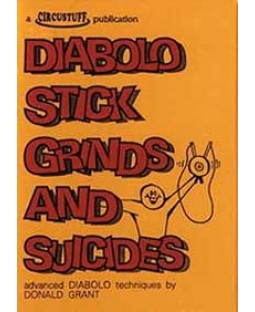 Diabolo Stick Grinds and Suicides (Diabolo Book)